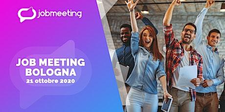 Job Meeting Bologna: il 21 ottobre incontra le aziende che assumono! biglietti