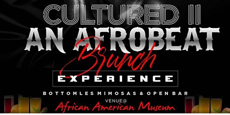 Cultured II: The Afrobeat Brunch Experience tickets