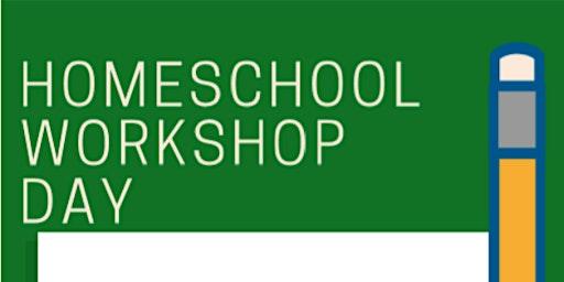 Homeschool Workshop Day