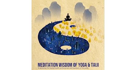 Meditation Wisdom of Yoga and Taiji tickets