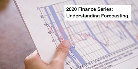 2020 Finance Series: Understanding Forecasting tickets