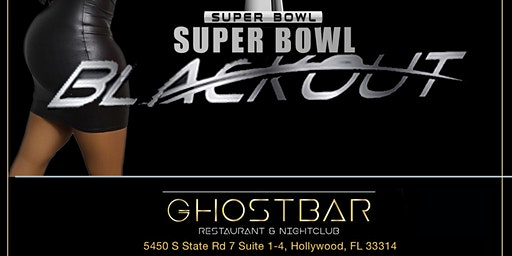 "THE GROWN & SEXY SUPER BOWL ""BLACKOUT"" PARTY"