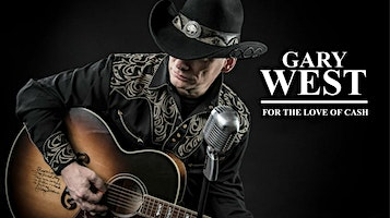 "Gary West: ""For the Love of Cash"""