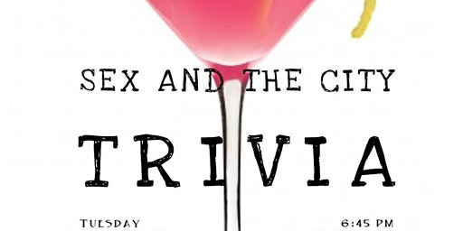 Sex and the City: Trivia Night!
