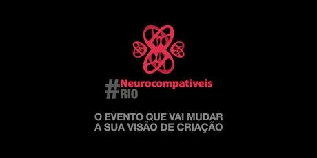 Neurocompatíveis Rio ingressos