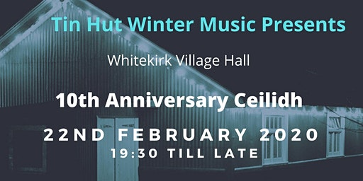 Whitekirk Village Hall 10th Anniversary Ceilidh