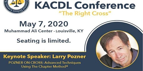 "34th Annual KACDL Conference  ""The Right Cross"" featuring Larry Pozner tickets"