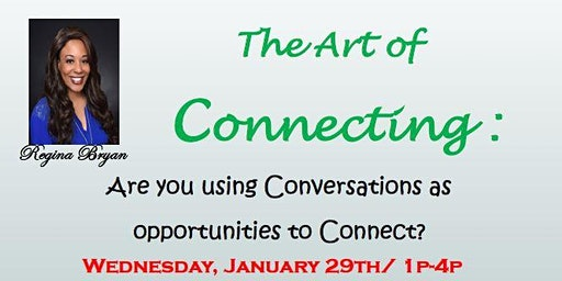 3hr CE | The Art of Connecting w/Regina Bryan