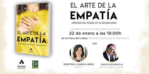 Presentación Libro: El Arte de la Empatía. Aprende del poder de tu sensibilidad