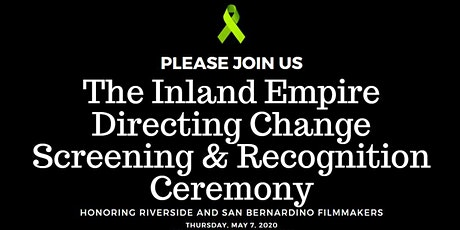 Inland Empire Directing Change Screening and Recognition Ceremony tickets
