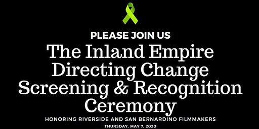 Inland Empire Directing Change Screening and Recognition Ceremony