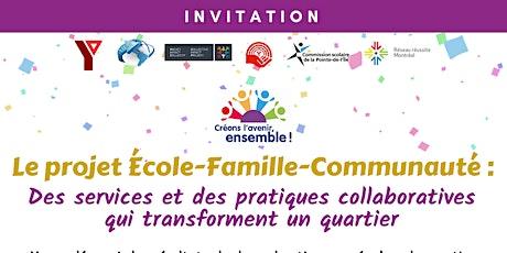 Le projet École-Famille-Communauté : Des services et des pratiques collaboratives qui transforment un quartier billets