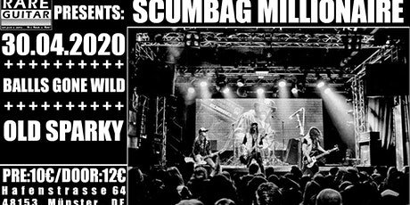 Scumbag Millionaire / Balls Gone Wild / Old Sparky Tickets