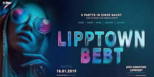 Lipptown BEBT - 5 Partys in einer Nacht
