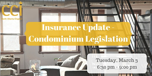 CCI Evening Seminar - Insurance Update - Condominium Legislation