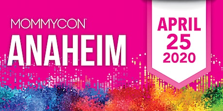 MommyCon Anaheim 2020 tickets