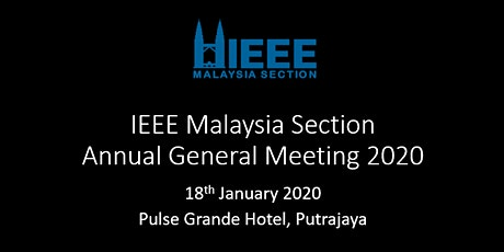 IEEE Malaysia Section Annual General Meeting 2020 tickets