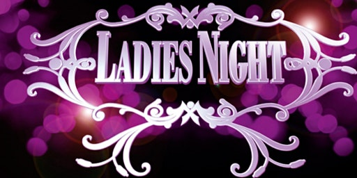 ☆ Ladies Night ☆