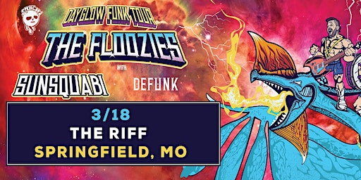 The Floozies: Dayglow Funk Tour with Sunsquabi and Defunk