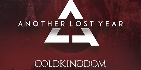 Another Lost Year w/ Cold Kingdom tickets