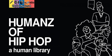 Humanz of Hip Hop // Human Library: UTSC Edition tickets