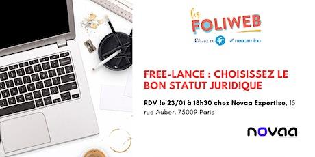 [Paris] Free-lance : Choisissez le bon statut juridique billets