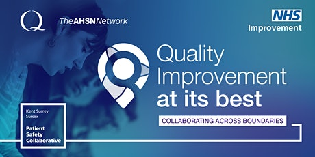 POSTPONED : Quality Improvement at its Best - March Event  tickets