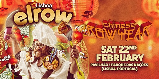 elrow Lisboa - Chinese Row Year