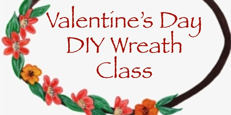 Valentine Wreath DIY Class tickets