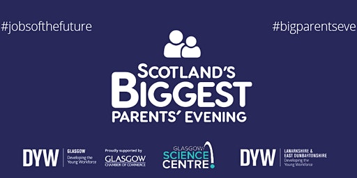 Glasgow - Scotland's Biggest Parents Evening 2020