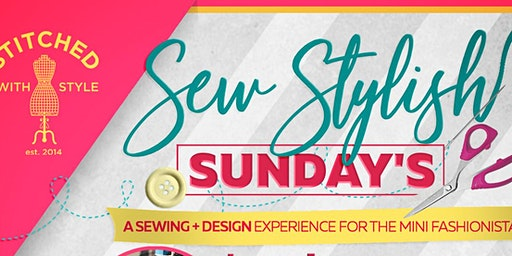 """SEW STYLISH SUNDAY'S"" KIDS SEWING"