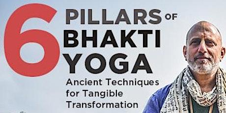 Six Pillars of Bhakti Yoga with Raghunath Cappo tickets