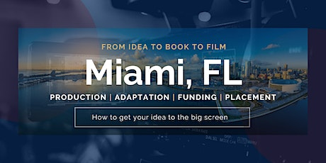 Miami's Book To Film Conference tickets