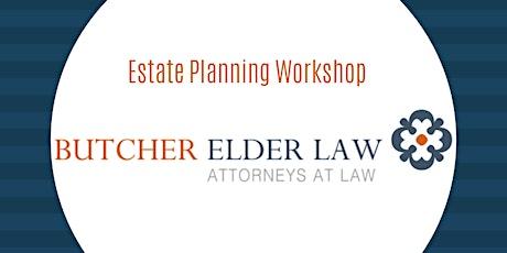 Free Estate Planning Workshop tickets