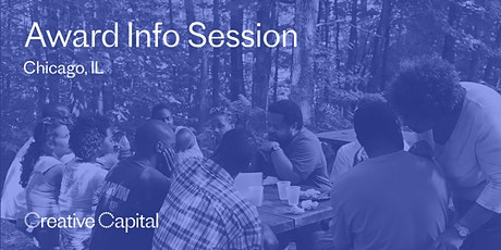 Creative Capital Award Application Info Session - Chicago tickets