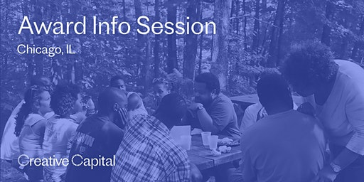 Creative Capital Award Application Info Session - Chicago