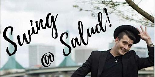 Swing Dance @ Salud! Learn to Dance in 2020!