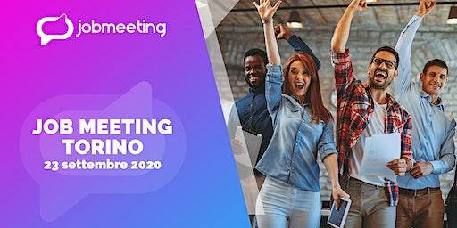 Job Meeting Torino: il 23 settembre incontra le aziende che assumono!