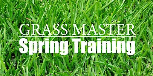 Grass Master Spring Training