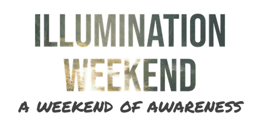 Illumination Weekend- A Weekend of Awareness