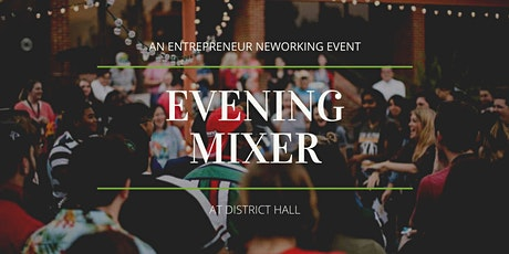 District Hall's Entrepreneur Evening Mixer + Entrepreneur Spotlight on Mental Health and Wellness tickets