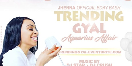 Trending Gyal(The Official Aquarius Affair) tickets