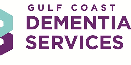 "2020 Gulf Coast Dementia Services ""Dementia Ready"" Conference tickets"