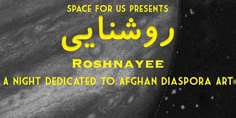 Roshnayee: A Night Dedicated to Afghan Art tickets