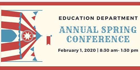 Under the Big Top - Education Department Spring Conference