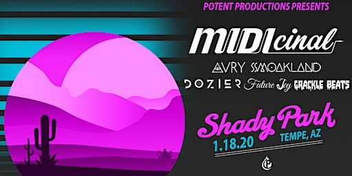 Potent Productions Takeover ft. MIDIcinal w/ AVRY, Smoakland, Dozier, UnderLux, Grackle Beats