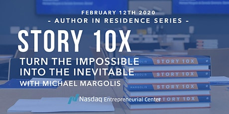 Story 10x: Turn the Impossible Into the Inevitable tickets