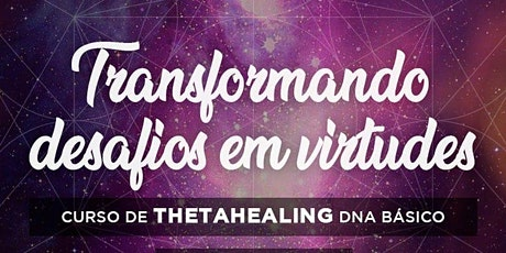 Thetahealing DNA Básico - São Paulo ingressos