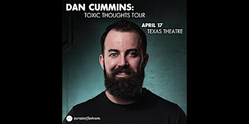 Dan Cummins: Toxic Thoughts Tour