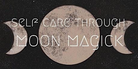 Self Care Through Moon Magick tickets